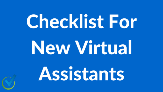 Checklist For New Virtual Assistant Business Owners