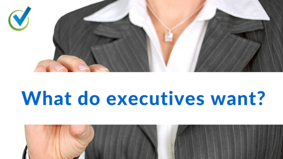 What do executives want?
