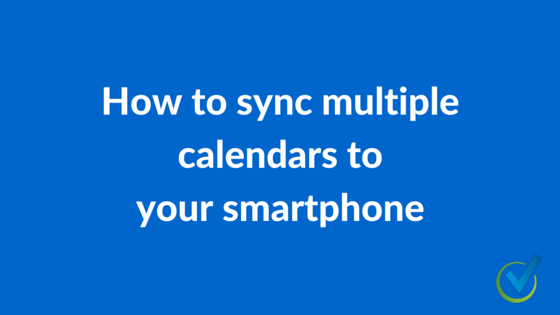 How to sync multiple calendars to your smartphone
