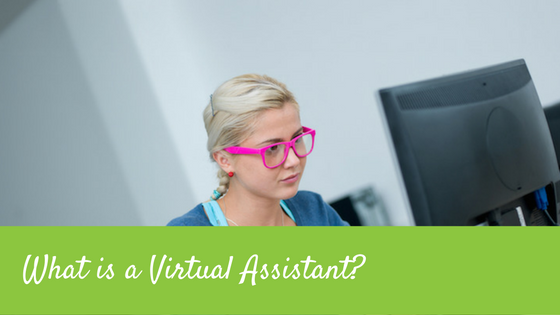 What is a VA? or Virtual Assistant?